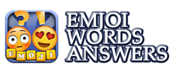Emoji Words Answers | Emoji Words Cheats