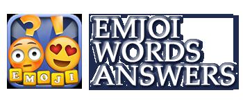 Emoji Words Answers | Emoji Words Cheats